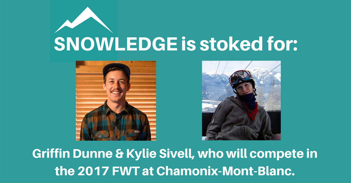 Snowledge Ambassadors Dunne and Sivell Compete in FWT at Chamonix-Mont-Blanc