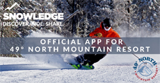 49° North Mountain Resort Official App | Snowledge